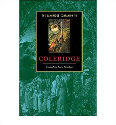 The Cambridge Companion To Coleridge Newlyn Lucy